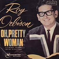Roy Orbison / Oh Pretty Woman